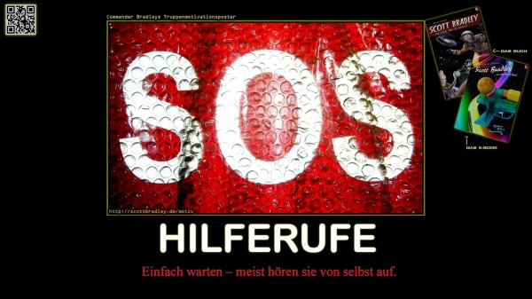 Motivational Poster: SOS & Hilferufe