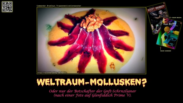 Truppen-Motivationsposter: WELTRAUM-MOLLUSKEN